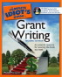 The Complete Idiot's Guide to Grant Writing
